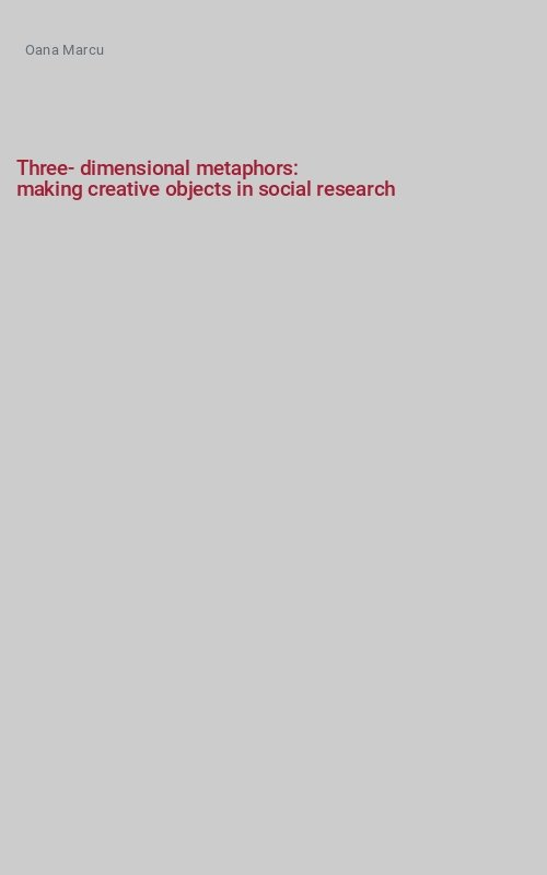 Three-dimensional metaphors:
